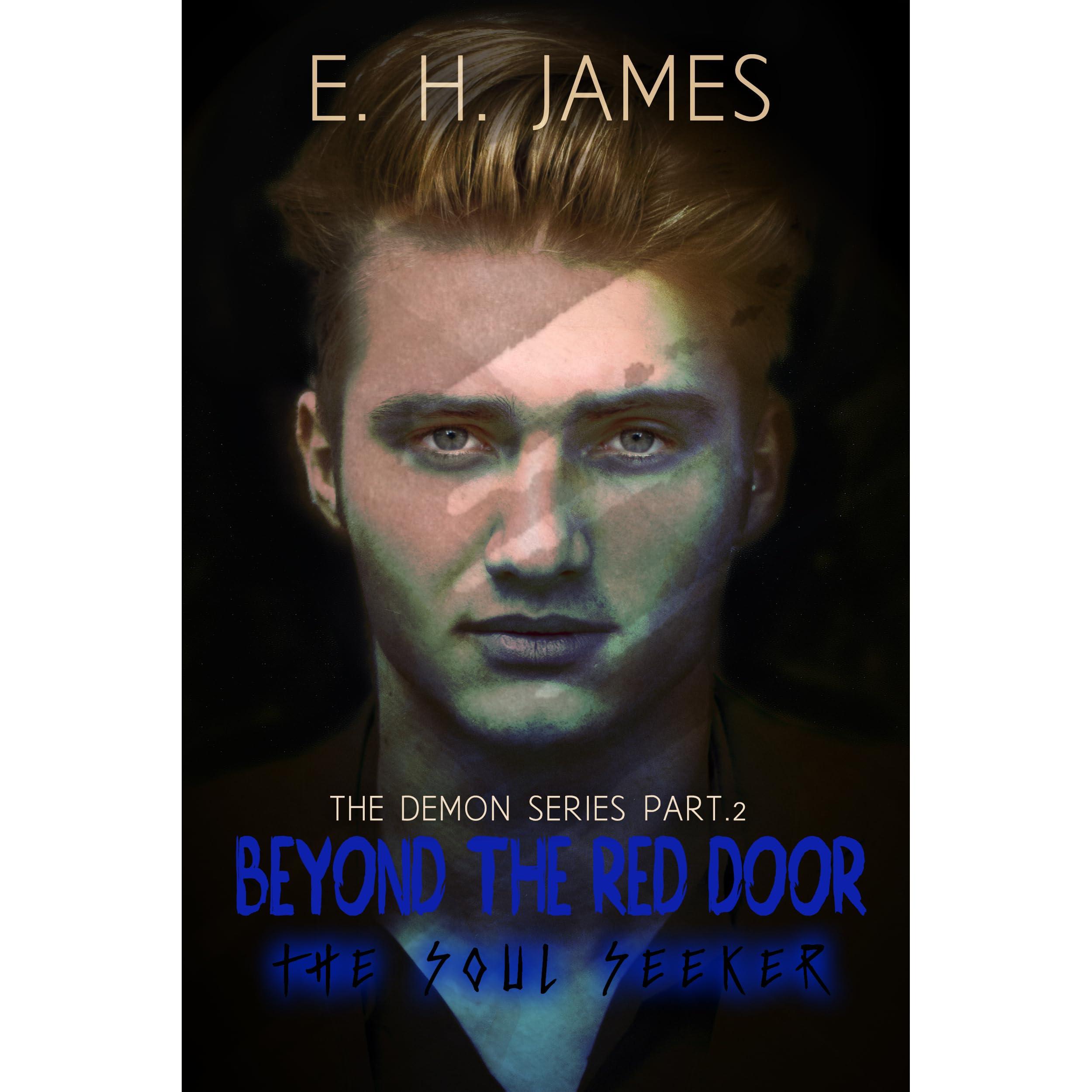 Beyond The Red Door The Soul Seeker By Eh James