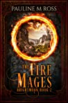 The Fire Mages (Brightmoon, #2)