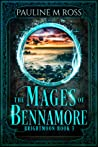 The Mages of Bennamore (Brightmoon, #3)