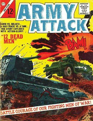 Army Attack: Volume 1 Battle Courage of Our Figting Men of War: History Comic Books, Comic Book, Ww2 Historical Fiction, WWII Comic, Army Attack