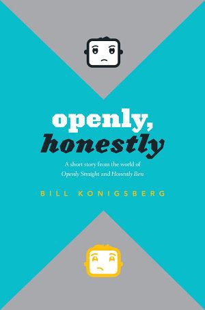 Honestly Ben Openly Straight 2 By Bill Konigsberg