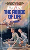 The Abode of Life (Star Trek, #6)