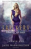 Trickery (Curse of the Gods #1)