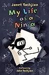 My Life as a Ninja (My Life, #6)