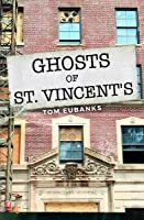 Ghosts of St. Vincent's