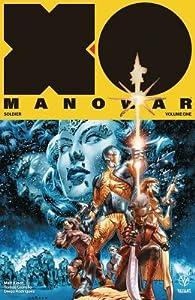 X-O Manowar, Vol. 1: Soldier