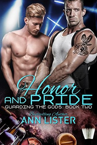 Honor And Pride (Guarding The Gods #2)