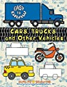 Easy to Draw Cars, Trucks and Other Vehicles: Draw & Color 24 Various Vehicles