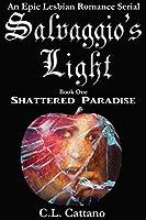 Shattered Paradise (Salvaggio's Light #1)