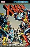 X-Men Epic Collection Vol. 5: Second Genesis