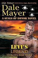 Levi's Legend: A Seals of Honor World Novel