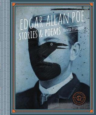 Classics Reimagined, Edgar Allan Poe: Stories & Poems