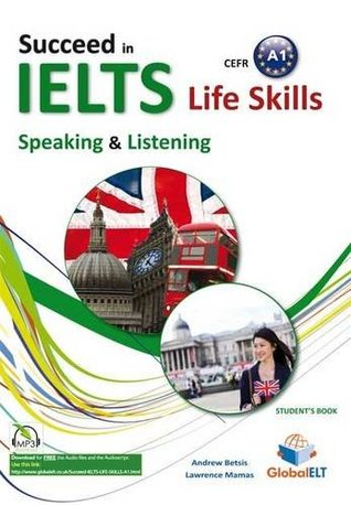 IELTS Life Skills - CEFR Level A1 - Speaking & Listening - Student's Book