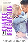 Chance at Redemption (Madison Square #3)