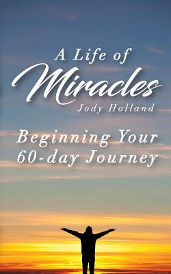 A Life of Miracles - The First 60 Lessons: Learning Perspective