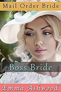 Mail Order Bride: Boss Bride