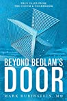 Beyond Bedlam's Door by Mark Rubinstein