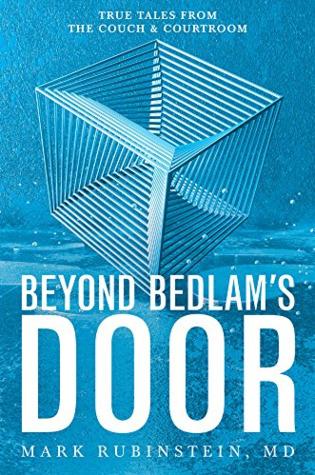 Beyond Bedlam's Door by Mark Rubinstein