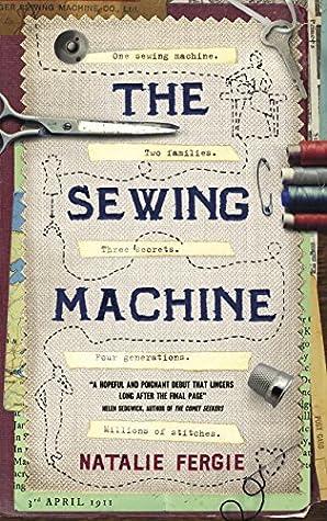 c9319f56e585cb The Sewing Machine by Natalie Fergie