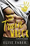 Train Wreck (Life Sucks, #1)
