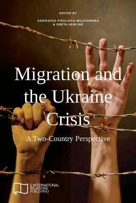 Migration and the Ukraine Crisis: A Two-Country Perspective