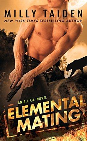 Elemental Mating (A.L.F.A., #1)