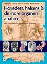 Hovedets, halsens & de indre organers anatomi