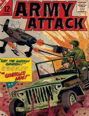 Army Attack: Volume 40 Get the American General! the General's Aide!: History Comic Books, Comic Book, Ww2 Historical Fiction, WWII Comic, Army Attack