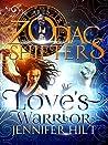 Love's Warrior: Aries (Zodiac Shifters, #9)