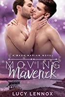 Moving Maverick (Made Marian, #5)