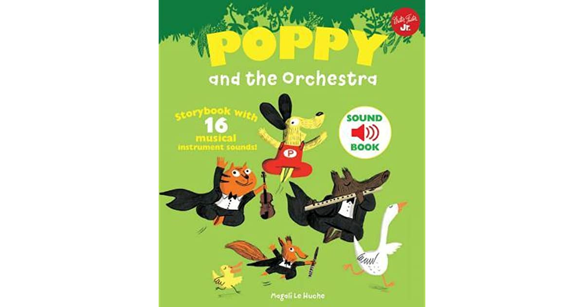 Poppy and the Orchestra With 16 musical instrument sounds