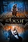 Goldilocks and the Bear (Once Upon a Spell, #3)
