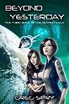 Beyond Yesterday (Beyond Saga, #3)