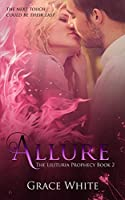 Allure (The Lilituria Prophecy Book 2)