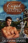 Cupid Stupid (Return To Cupid, Texas #1)