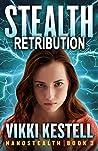Stealth Retribution (Nanostealth #3)