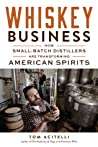 Whiskey Business by Tom Acitelli