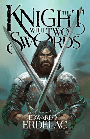 The Knight With Two Swords