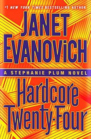 Hardcore Twenty-Four by Janet Evanovich