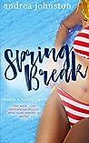Spring Break by Andrea  Johnston