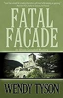 Fatal Facade (Allison Campbell Mystery #4)