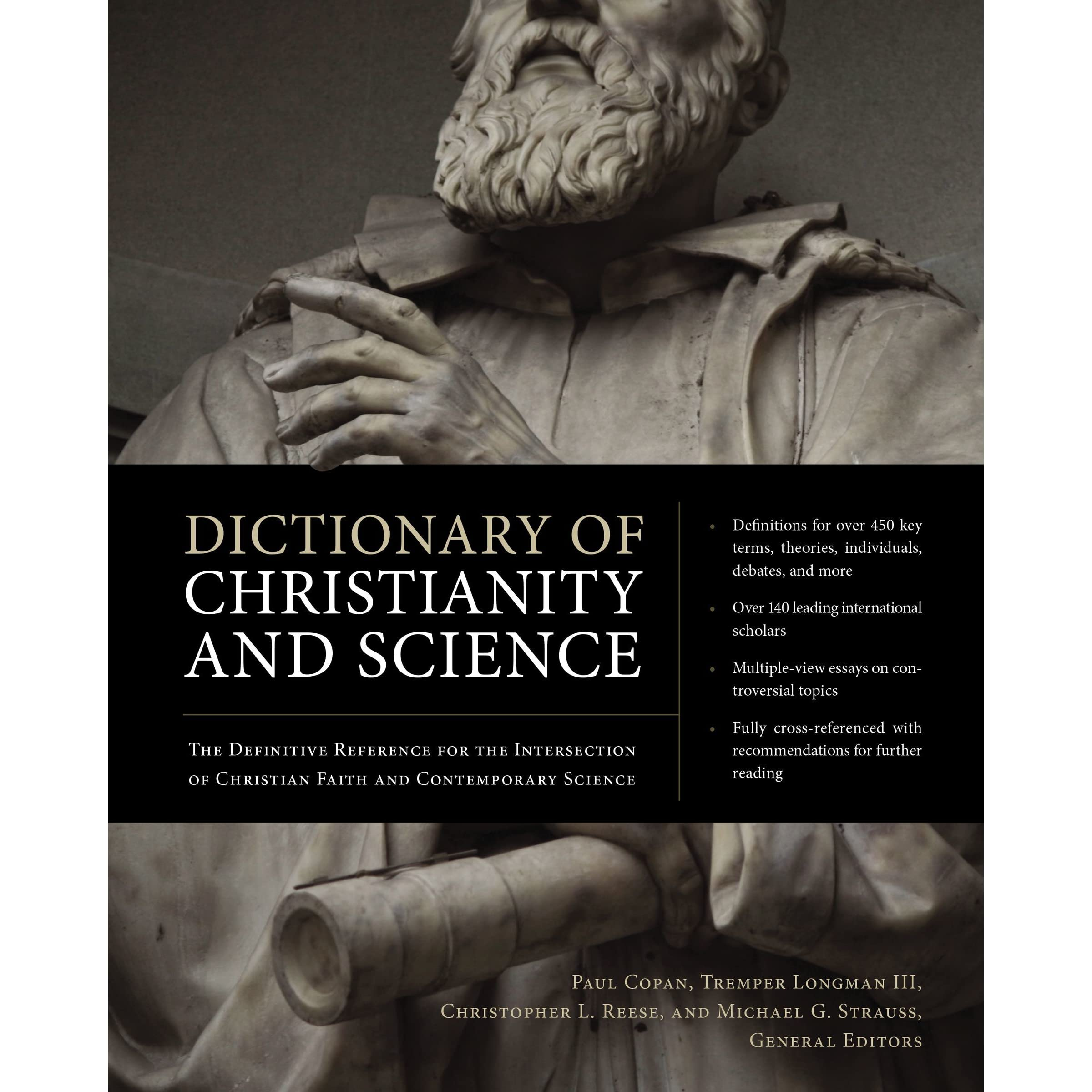 dictionary of christianity and science the definitive reference  dictionary of christianity and science the definitive reference for the intersection of christian faith and contemporary science by paul copan