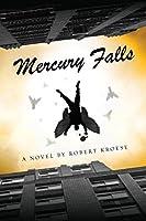 Mercury Falls (Mercury Series, #1)