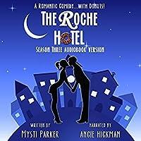 The Roche Hotel (Season Three)