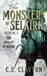 The Duality of Nature (The Monster of Selkirk, #1)