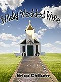 Wildly Wedded Wife