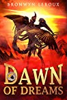 Dawn of Dreams (Destiny #1)