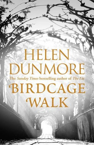 Birdcage Walk: A dazzling historical thriller