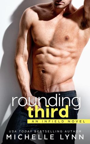 Rounding Third (Infield, #1)