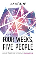 Four Weeks, Five People